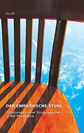 Amazon.com: Der empathische Stuhl: Erfahrungen einer .